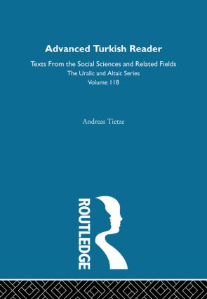 Advanced Turkish Reader: 1st Edition (Hardback) book cover