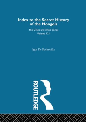Index to the Secret History of the Mongols: 1st Edition (Hardback) book cover