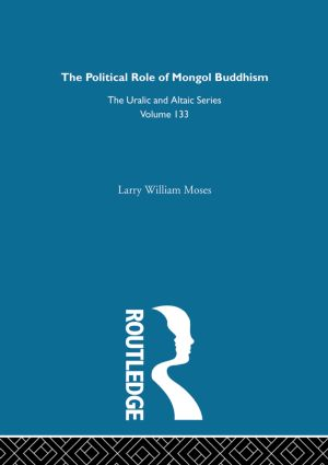 The Political Role of Mongol Buddhism