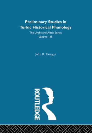Preliminary Studies in Turkic Historical Phonology: 1st Edition (Hardback) book cover