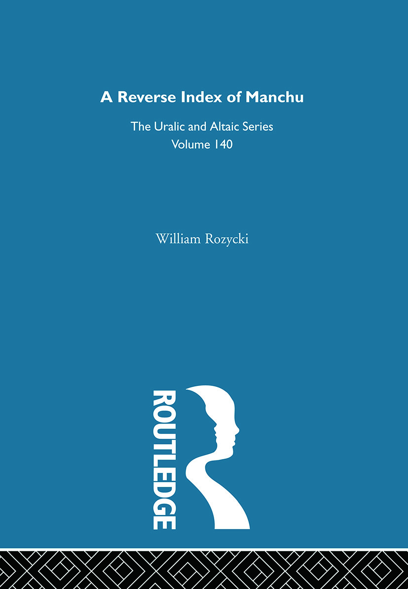 A Reverse Index of Manchu: 1st Edition (Hardback) book cover