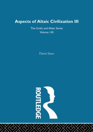 Aspects of Altaic Civilization III: 1st Edition (Hardback) book cover