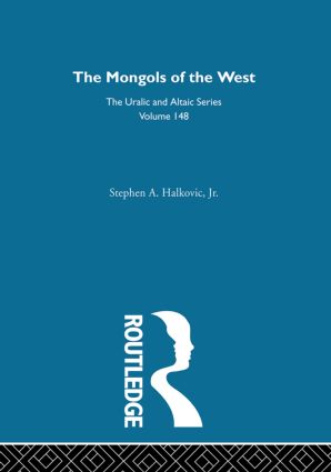 The Mongols of the West: 1st Edition (Hardback) book cover