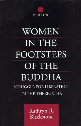 Women in the Footsteps of the Buddha: Struggle for Liberation in the Therigatha, 1st Edition (Hardback) book cover