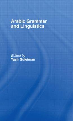 Arabic Grammar and Linguistics: 1st Edition (Hardback) book cover