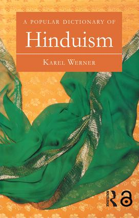 A Popular Dictionary of Hinduism: 1st Edition (Paperback) book cover