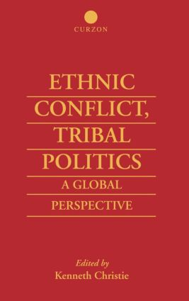 Ethnic Conflict, Tribal Politics: A Global Perspective, 1st Edition (Paperback) book cover