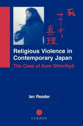 Religious Violence in Contemporary Japan: The Case of Aum Shinrikyo (Paperback) book cover