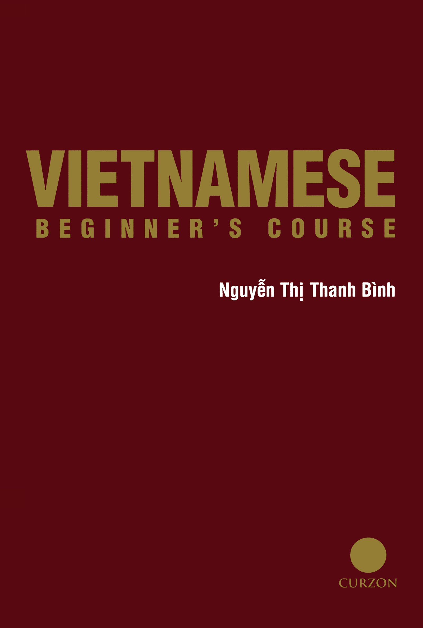 Vietnamese Beginner's Course: 1st Edition (Paperback) book cover