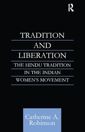 Tradition and Liberation: The Hindu Tradition in the Indian Women's Movement book cover
