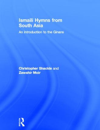Ismaili Hymns from South Asia: An Introduction to the Ginans (Hardback) book cover