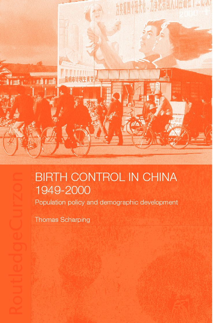 Birth Control in China 1949-2000: Population Policy and Demographic Development (e-Book) book cover