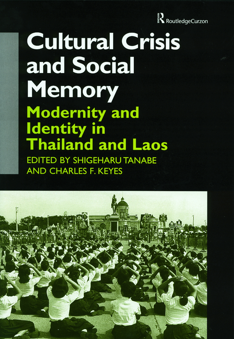 Cultural Crisis and Social Memory: Modernity and Identity in Thailand and Laos (Hardback) book cover
