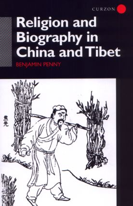 Religion and Biography in China and Tibet (Hardback) book cover