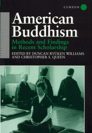 American Buddhism: Methods and Findings in Recent Scholarship book cover