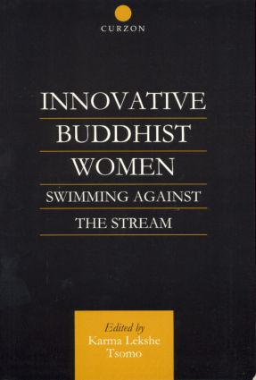 Innovative Buddhist Women: Swimming Against the Stream book cover