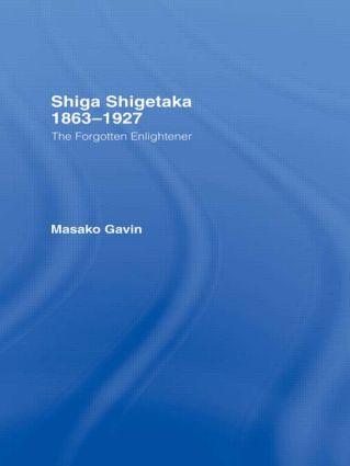 Shiga Shigetaka 1863-1927: The Forgotten Enlightener (Hardback) book cover