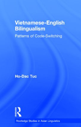 Vietnamese-English Bilingualism: Patterns of Code-Switching, 1st Edition (Paperback) book cover