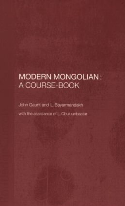 Modern Mongolian: A Course-Book: 1st Edition (Paperback) book cover