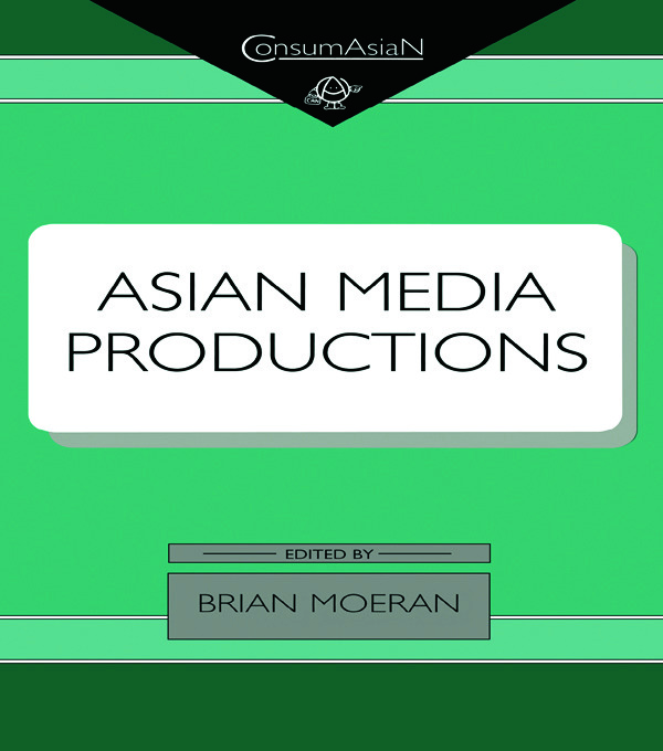 Asian Media Productions: 1st Edition (Hardback) book cover