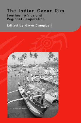 The Indian Ocean Rim: Southern Africa and Regional Cooperation (Hardback) book cover