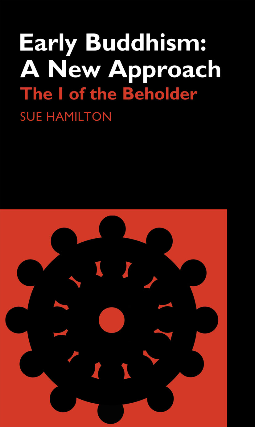 Early Buddhism: A New Approach: The I of the Beholder book cover