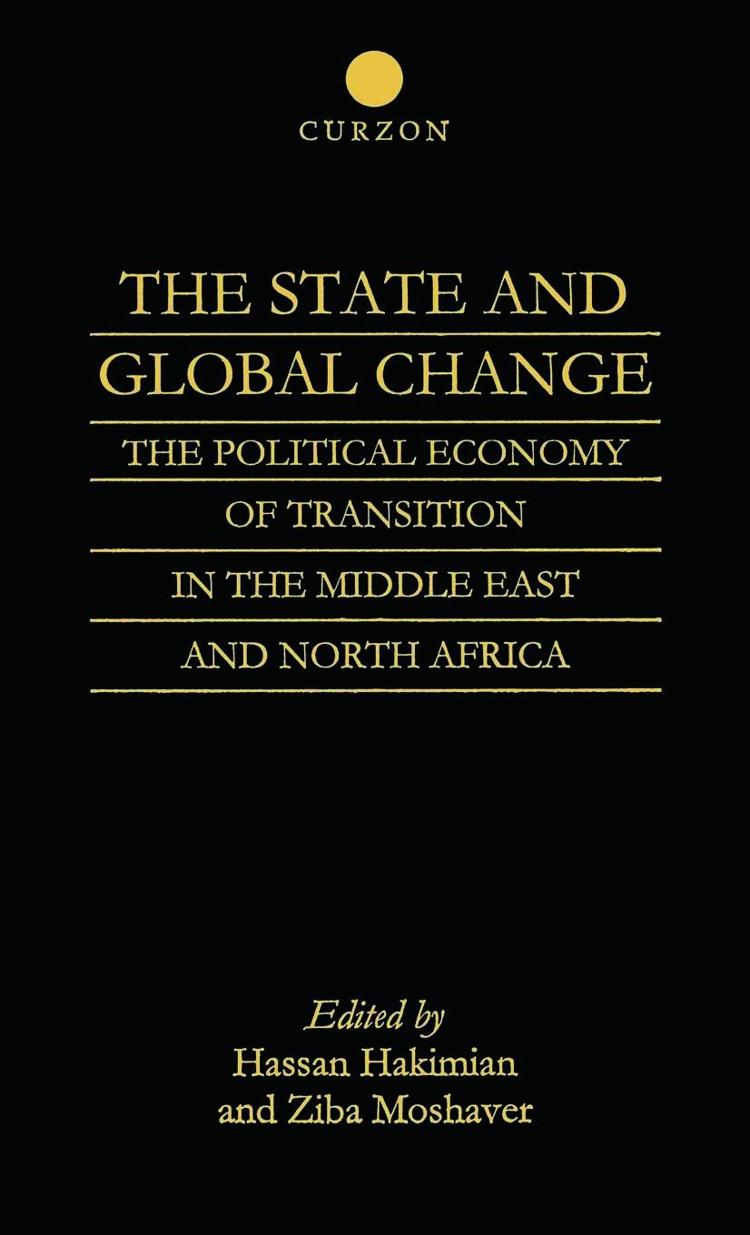 The State and Global Change: The Political Economy of Transition in the Middle East and north Africa (Paperback) book cover