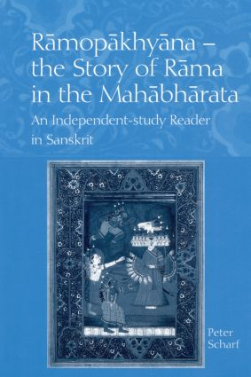 Ramopakhyana - The Story of Rama in the Mahabharata