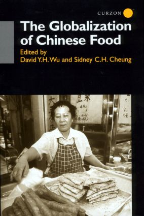 The Globalisation of Chinese Food (Hardback) book cover