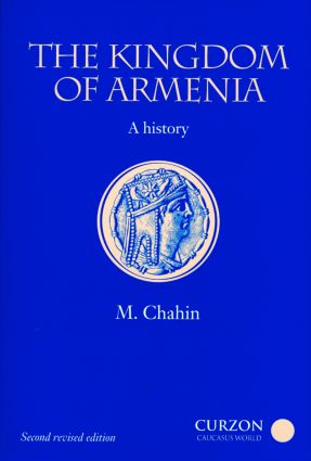 The Kingdom of Armenia: New Edition, 1st Edition (Paperback) book cover