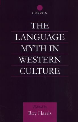 The Language Myth in Western Culture (Hardback) book cover