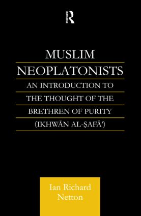 Muslim Neoplatonists: An Introduction to the Thought of the Brethren of Purity (e-Book) book cover