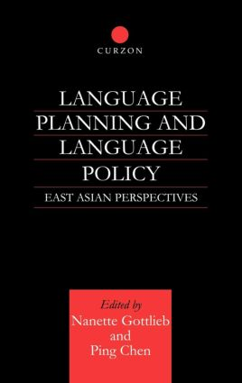 Language Planning and Language Policy: East Asian Perspectives (Hardback) book cover