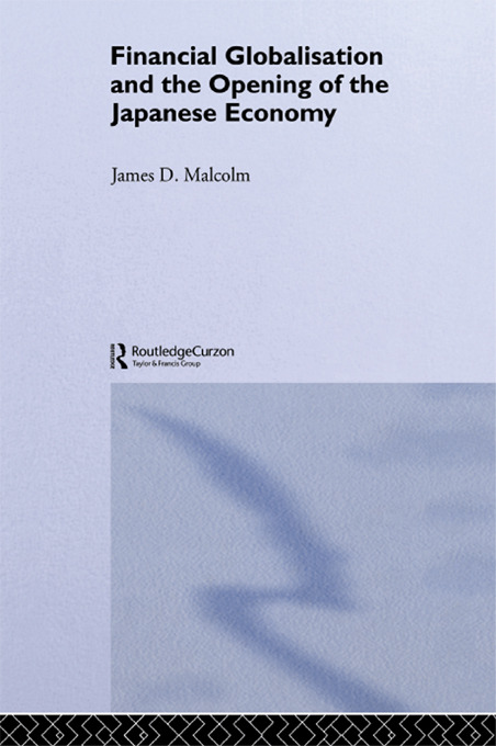 Financial Globalization and the Opening of the Japanese Economy: 1st Edition (Hardback) book cover
