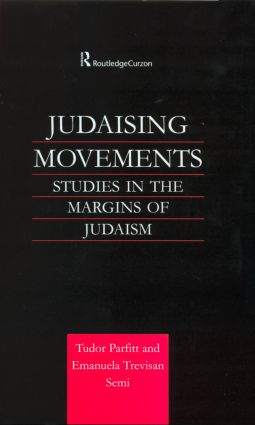 Judaising Movements: Studies in the Margins of Judaism in Modern Times (Hardback) book cover