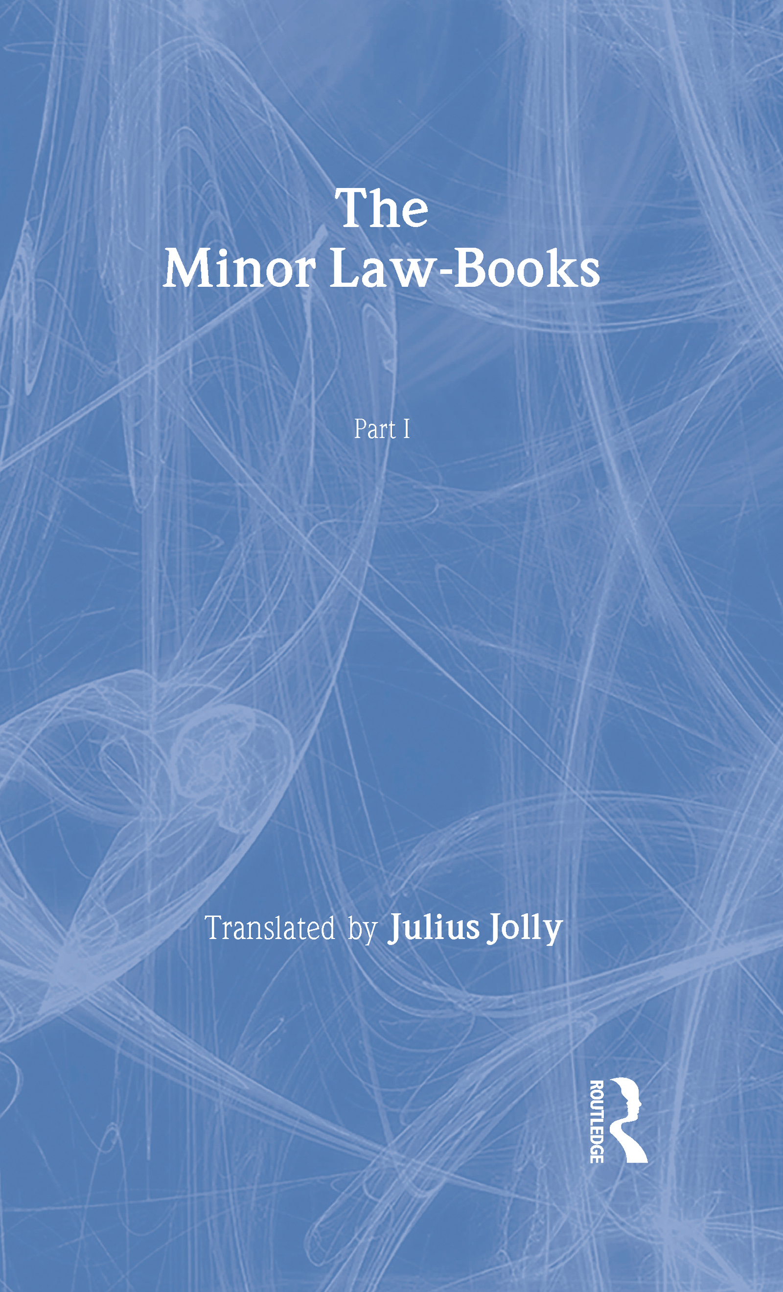 The Minor Law Books: 1st Edition (Hardback) book cover