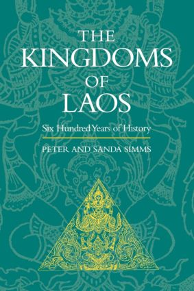The Kingdoms of Laos: 1st Edition (Paperback) book cover