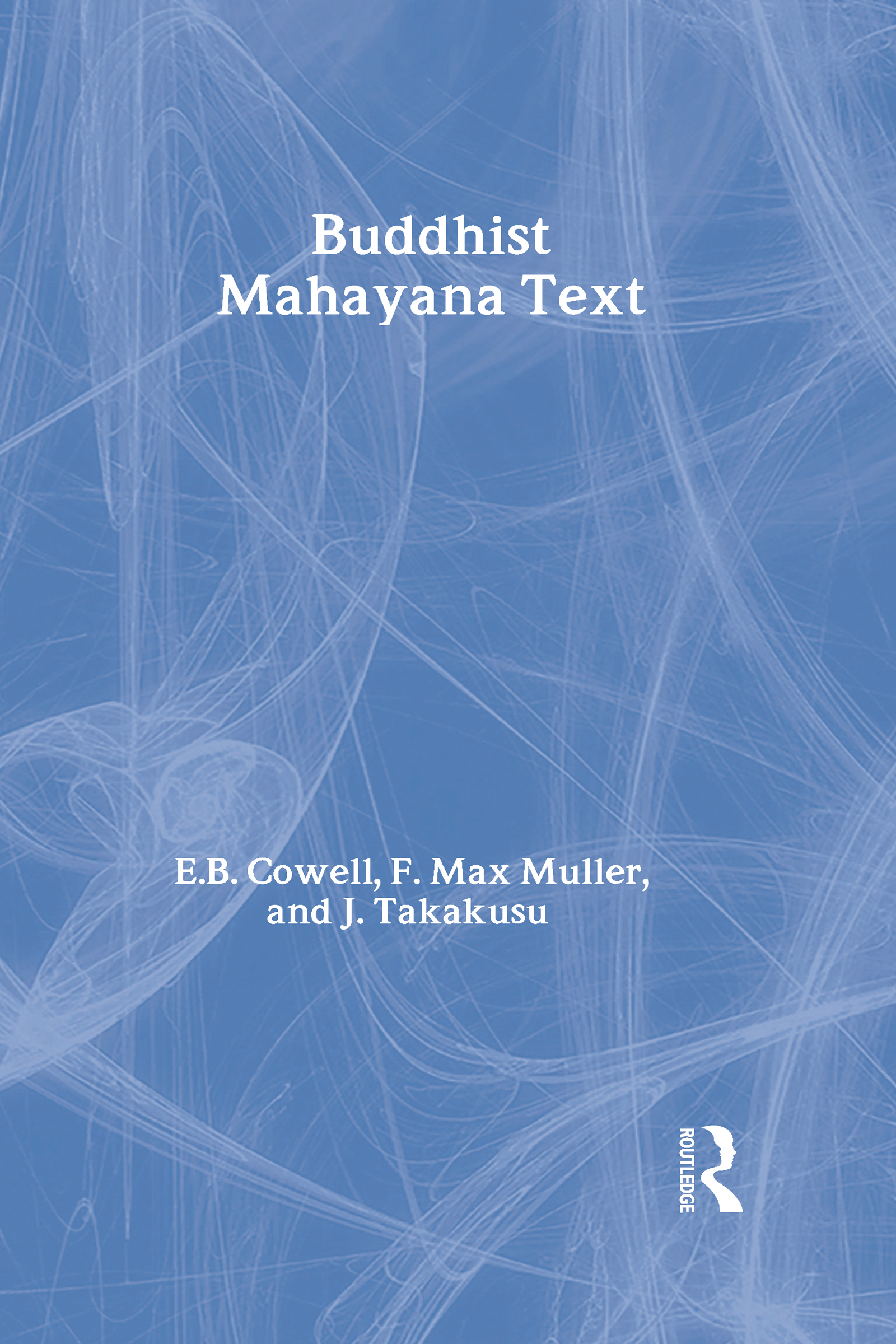 Buddhist Mahayana Texts book cover