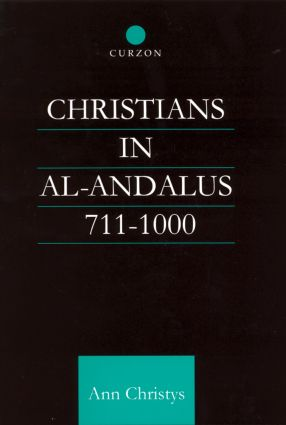 Christians in Al-Andalus 711-1000