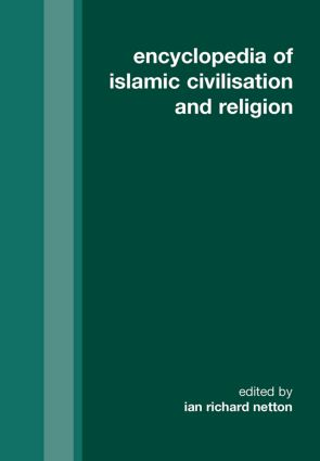 Encyclopedia of Islamic Civilization and Religion: 1st Edition (Hardback) book cover