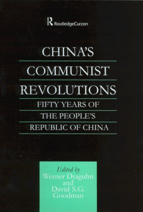 China's Communist Revolutions: Fifty Years of The People's Republic of China (Hardback) book cover