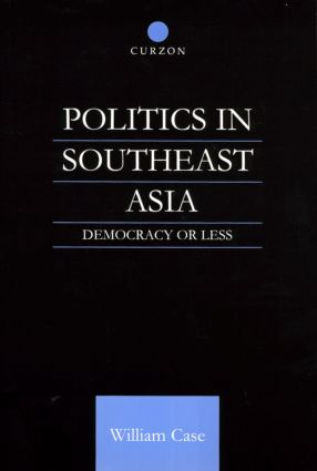Politics in Southeast Asia: Democracy or Less (Paperback) book cover