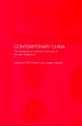 Contemporary China: The Dynamics of Change at the Start of the New Millennium (Hardback) book cover