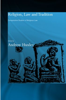 Religion, Law and Tradition: Comparative Studies in Religious Law book cover