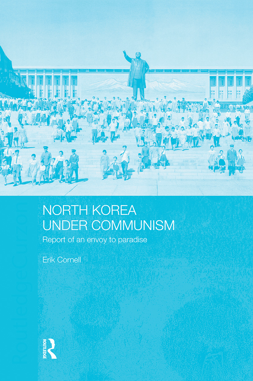 North Korea under Communism: Report of an Envoy to Paradise, 1st Edition (Paperback) book cover