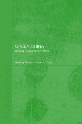 Green China: Seeking Ecological Alternatives, 1st Edition (Hardback) book cover