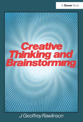 Creative Thinking and Brainstorming: 1st Edition (Paperback