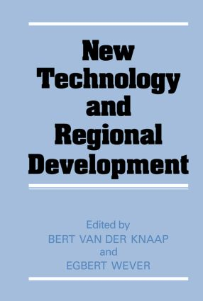 New Technology and Regional Development (Hardback) book cover
