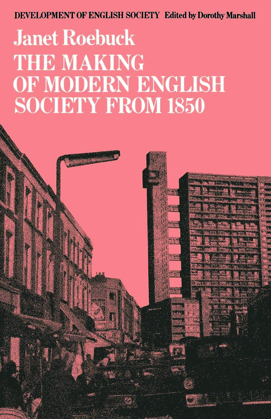 The Making of Modern English Society from 1850: 1st Edition (Paperback) book cover