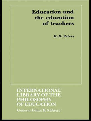 Education and the Education of Teachers: 1st Edition (Paperback) book cover